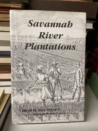 Savannah River Plantation. Mary Granger