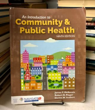 An Introduction to Community & Public Health. James F. Mckenzie, Robert R. Pinger, Denise M. Seabert