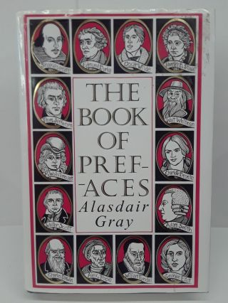 The Book of Prefaces. Aladair Gray