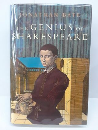 Genius of Shakespeare. Jonathan Bate