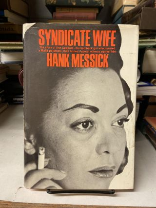 Syndicate Wife: The Story of Ann Drahmann Coppola. Hank Messick