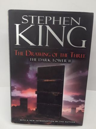 The Drawing of the Three: The Dark Tower II. Stephen King