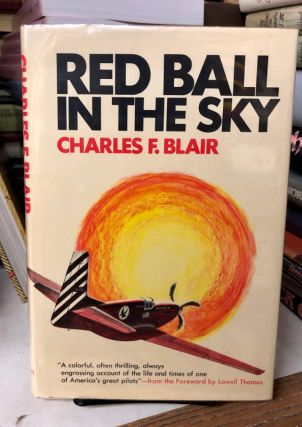 Red Ball In the Sky. Charles F. Blair