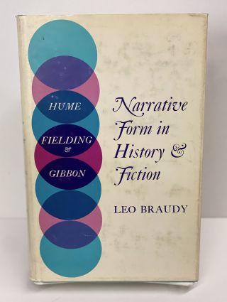 Narrative Form in History & Fiction. Leo Braudy
