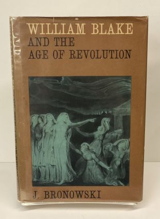 And The Age of Revolution. William Blake