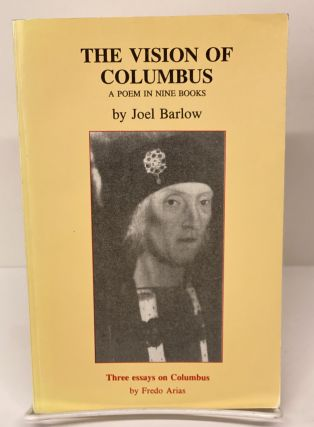 The Vision of Columbus. Joel Barlow