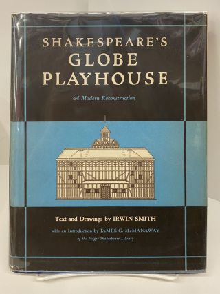 Shakespeare's Globe Playhouse. Irwin Smith