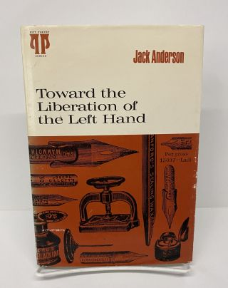 Toward the Liberation of the Left Hand. Jack Anderson