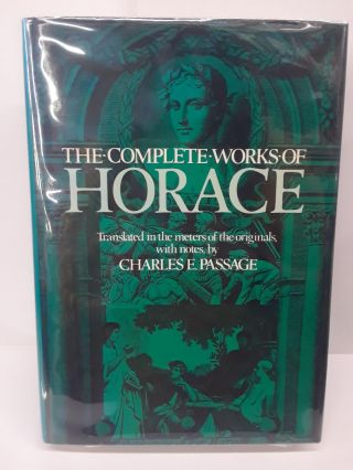 The Complete Works of Horace. Charles Passage