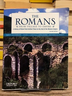 The Romans: From Village to Empire: A History of Rome from Earliest Times to the End of the...