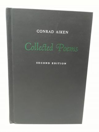 Collected Poems. Conrad Aiken