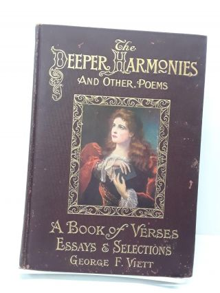 The Deeper Harmonies and Other Poems. George Viett