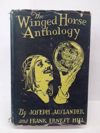 The Winged Horse Anthology. Joseph Auslander