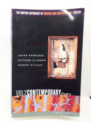 The Norton Anthology of Modern and Contemporary Poetry, Volume 2: Contemporary Poetry. Jahan...
