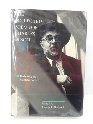The Collected Poems of Charles Olson. Charles Olson