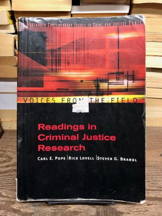 Voices from the Field: Readings in Criminal Justice Research. Carl E. Pope, Rick Lovell, Steven...