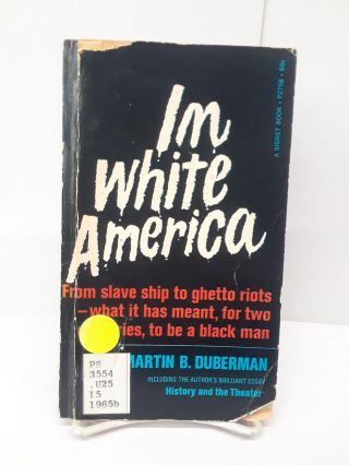 I'm White America: A Documentary Play. Martin Duberman