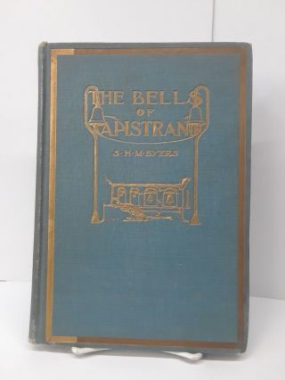 The Bells of Capistrano. S. H. M. Byers