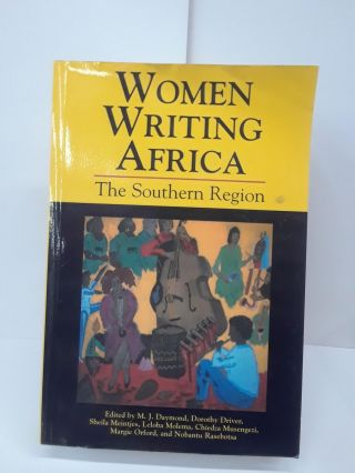 Women Writing Africa: The Southern Region. M. J. Daymond