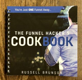 The Funnel Hacker's Cookbook. Russell Brunson