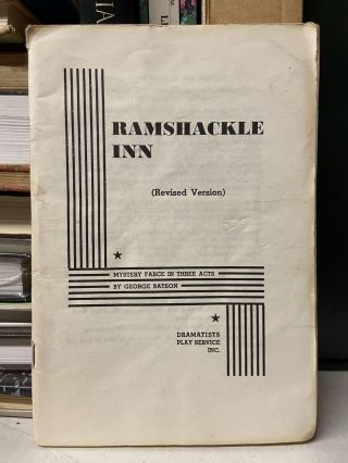 Ramshackle Inn: A Mystery Farce in Three Acts. George Batson