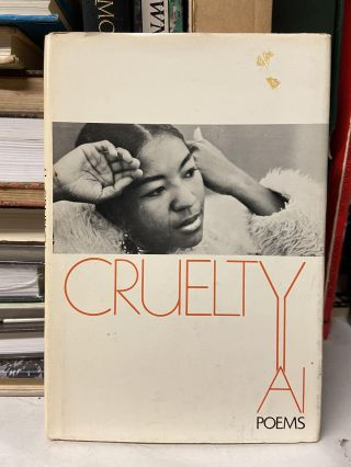Cruelty: Poems. Ai