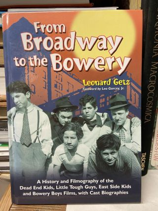 From Broadway to the Bowery. Leonard Getz