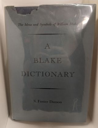 A Blake Dictionary. S. Foster Damon