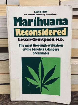 Marihuana Reconsidered. Lester Grinspoon