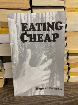 Eating Cheap. Ragnar Benson