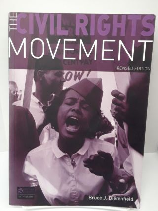 The Civil Rights Movement. Bruce Dierenfield