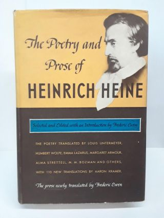 The Poetry and Prose of Heinrich Heine. Frederic Ewen