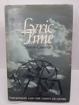 Lyric Time: Dickinson and the Limits of Genre. Sharon Cameron