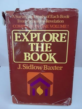 Explore the Book. J. Sidlow Baxter