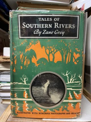 Tales of the Southern Rivers. Zane Grey
