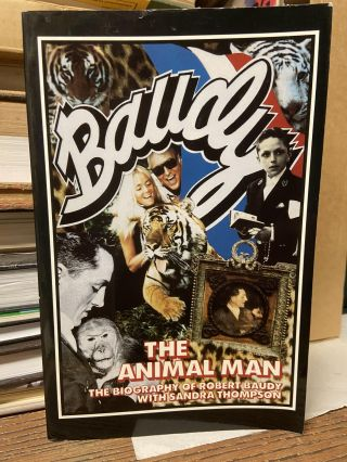 Baudy, the Animal Man: The Biography of Robert Baudy. Robert Baudy, Sandra Thompson
