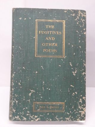 The Fugitives and Other Poems. John Barrett