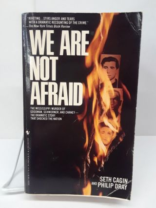 We Are Not Afraid. Seth Cagin, Philip Dray