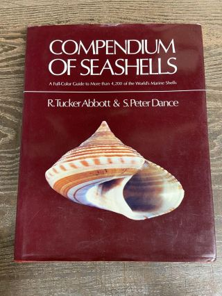 Compendium of Seashells: A Full-Color Guide to More than 4,200 of the World's Marine Shells. R....
