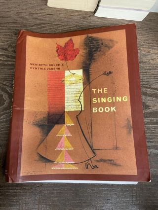 The Singing Book. Meribeth Bunch, Cynthia Vaughn