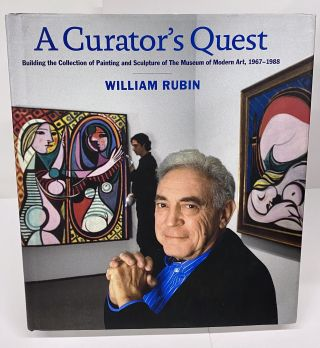 A Curator's Quest. William Rubin