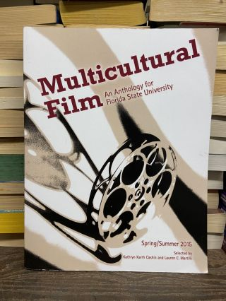 Multicultural Film: An Anthology for Florida State University (Spring/Summer, 2015