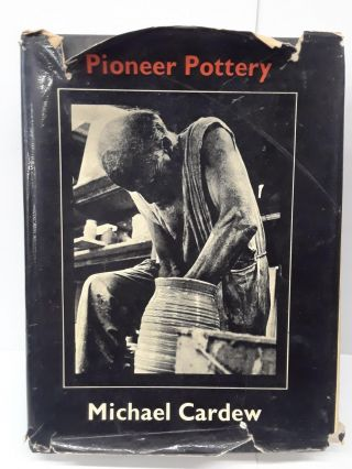 Pioneer Pottery. Michael Cardew