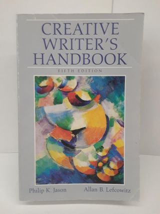 Creative Writer's Handbook. Philip Jason