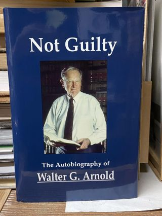 Not Guilty. Walter G. Arnold