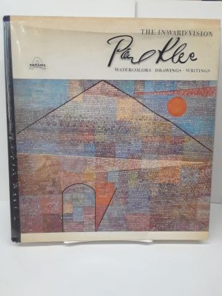 The Inward Vision: Watercolors, Drawings, Writings. Paul Klee