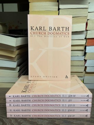 Church Dogmatics, Volume II: The Doctrine of God. Karl Barth