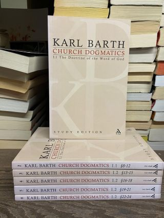 Church Dogmatics, Volume I: The Doctrine of the Word of God. Karl Barth