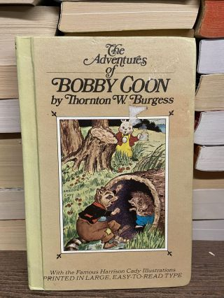 The Adventures of Bobby Coon. Thornton W. Burgess
