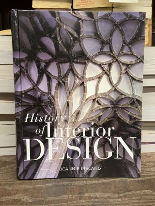 History of Interior Design. Jeannie Ireland